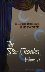 The star-chamber by William Harrison Ainsworth