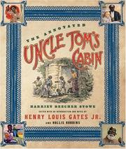 Cover of: The annotated Uncle Tom's cabin