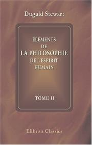 Cover of: Elements de la philosophie de l'esprit humain