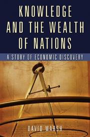 Knowledge and the Wealth of Nations: A Story of Economic Discovery