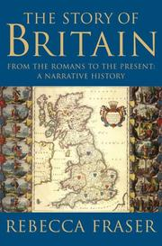 Cover of: The story of Britain | Rebecca Fraser
