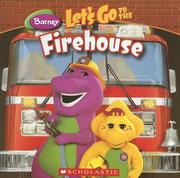 Cover of: Let's Go To The Firehouse