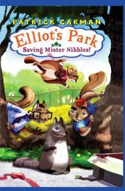 Cover of: Saving Mr Nibbles (Elliot's Park) | Patrick Carman