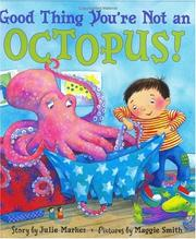 Cover of: Good Thing You're Not an Octopus!