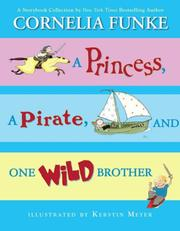 Cover of: Princess, A Pirate, And One Wild Brother