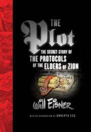 Cover of: The Plot: The Secret Story of The Protocols of the Elders of Zion