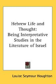 Hebrew life and thought by Louise Seymour Houghton