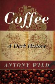 Coffee by Antony Wild