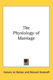 Cover of: The Physiology of Marriage by Honoré de Balzac