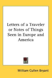 Cover of: Letters of a Traveler or Notes of Things Seen in Europe and America