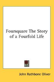 Cover of: Foursquare The Story of a Fourfold Life