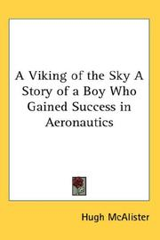 Cover of: A Viking of the Sky A Story of a Boy Who Gained Success in Aeronautics