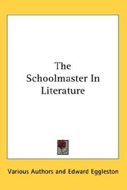 Cover of: The Schoolmaster In Literature | Various Authors