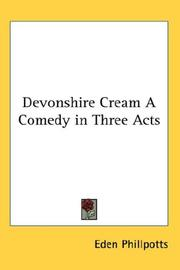 Cover of: Devonshire Cream A Comedy in Three Acts
