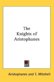 Cover of: The Knights of Aristophanes by Aristophanes