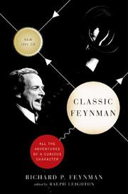 Cover of: Classic Feynman: all the adventures of a curious character