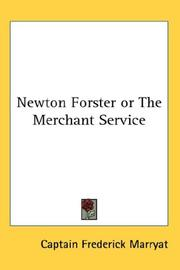 Cover of: Newton Forster or The Merchant Service