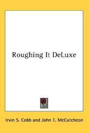 Roughing it de luxe by Irvin S. Cobb