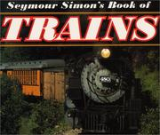 Cover of: Seymour Simon's Book of Trains