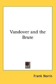 Cover of: Vandover and the Brute | Frank Norris