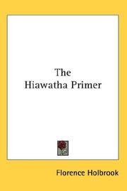 Cover of: The Hiawatha Primer | Florence Holbrook