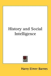Cover of: History and social intelligence