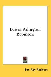 Cover of: Edwin Arlington Robinson | Ben Ray Redman