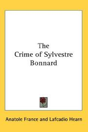 Cover of: The Crime of Sylvestre Bonnard | Anatole France