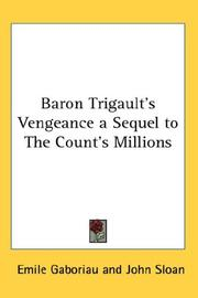 Cover of: Baron Trigault's Vengeance a Sequel to The Count's Millions