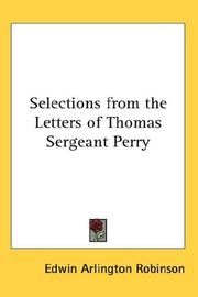 Cover of: Selections from the Letters of Thomas Sergeant Perry