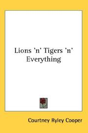 Cover of: Lions 'n' tigers 'n' everything