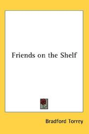 Cover of: Friends on the Shelf | Bradford Torrey