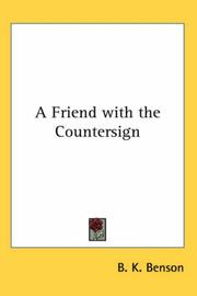 Cover of: A Friend with the Countersign | B. K. Benson