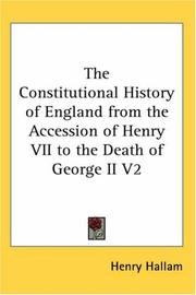 Cover of: The Constitutional History of England from the Accession of Henry VII to the Death of George II V2