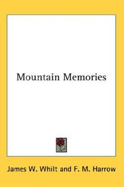 Cover of: Mountain Memories | James W. Whilt