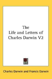 Cover of: The Life And Letters Of Charles Darwin V2: Including An Autobiographical Chapter