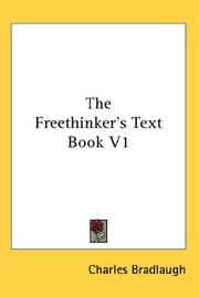 Cover of: The Freethinker's Text Book V1