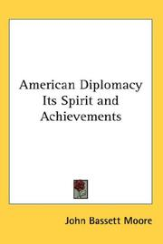 Cover of: American Diplomacy Its Spirit and Achievements