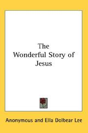 Cover of: The Wonderful Story of Jesus | Anonymous