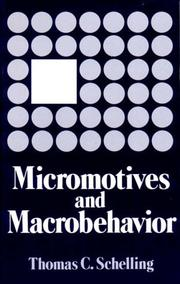 Cover of: Micromotives and macrobehavior | Schelling, Thomas C.