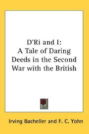 Cover of: D'ri and I: A Tale of Daring Deeds in the Second War With the British