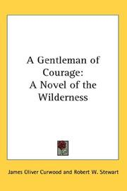 Cover of: A gentleman of courage