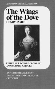 Cover of: The Wings of the Dove | Henry James Jr., Joseph Donald Crowley, Richard A. Hocks