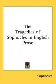 Cover of: The Tragedies of Sophocles in English Prose