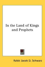 In the Land of Kings and Prophets