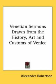 Cover of: Venetian Sermons Drawn from the History, Art And Customs of Venice