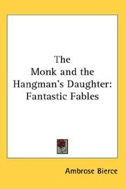 Cover of: The Monk and the Hangman's Daughter: Fantastic Fables