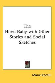 Cover of: The Hired Baby with Other Stories and Social Sketches | Marie Corelli