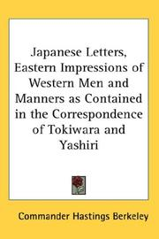Cover of: Japanese Letters, Eastern Impressions of Western Men and Manners as Contained in the Correspondence of Tokiwara and Yashiri