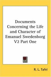Cover of: Documents Concerning the Life and Character of Emanuel Swedenborg V2 Part One